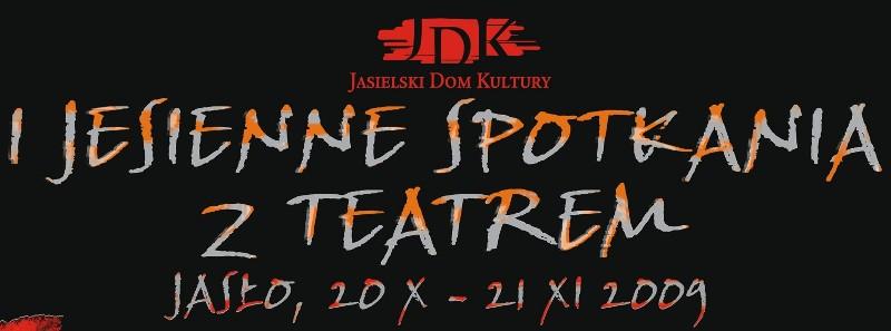 I Jesienne Spotkania z Teatrem