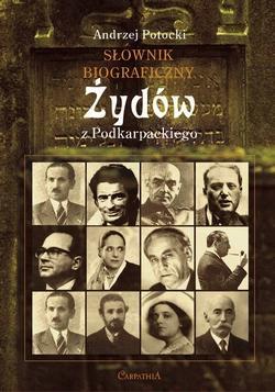Słownik biograficzny Żydów w Podkarpackiego