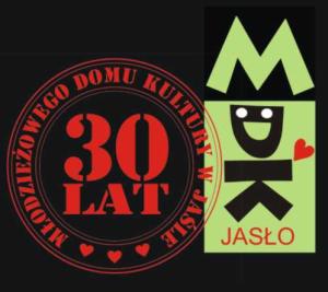 Młodzieżowy Dom Kultury w Jaśle | 30-lecie istnienia