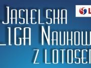 Jasielska Liga Naukowa z Lotosem 2014-2015