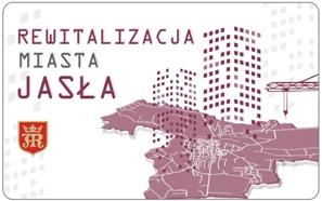 Rewitalizacja Miasta Jasła